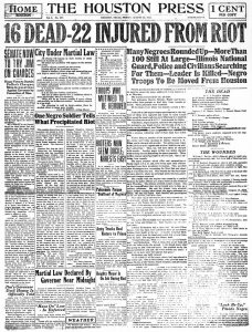 "The Houston Press documents the shock that accompanied the ""mutiny,"" the morning after the riot."